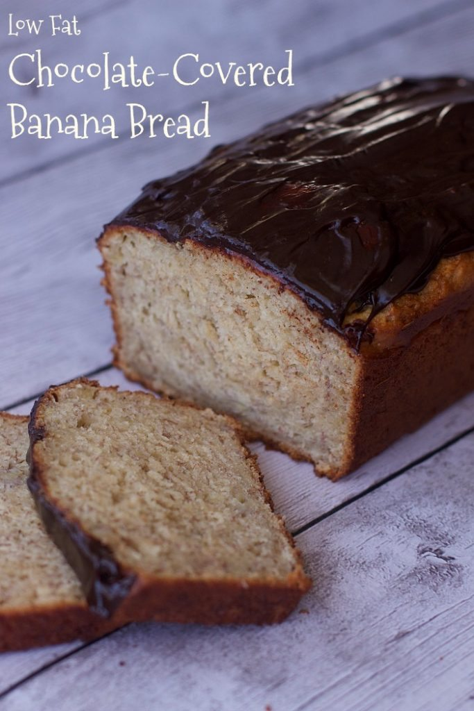 Low Fat Chocolate Covered Banana Bread Recipe