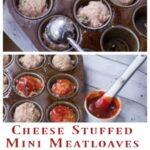 mini cheese stuffed meatloaves