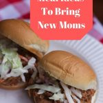 make ahead meals to bring to new moms