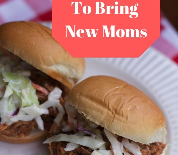 Make Ahead Meals to Bring to New Moms, Families Etc