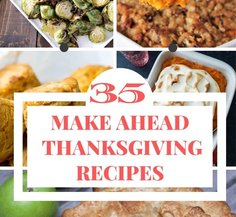 Make Ahead Thanksgiving Sides Dishes and Desserts