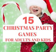 15 Christmas Party Games for Adults and Kids