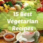 Favorite Meatless Vegetarian Recipes Just in time for Lent