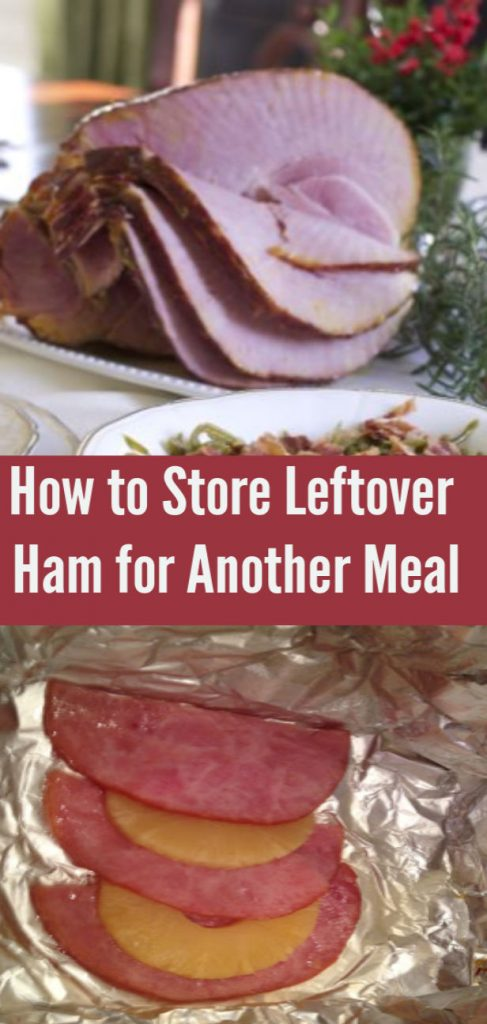 How to Store Leftover Ham for Another Meal
