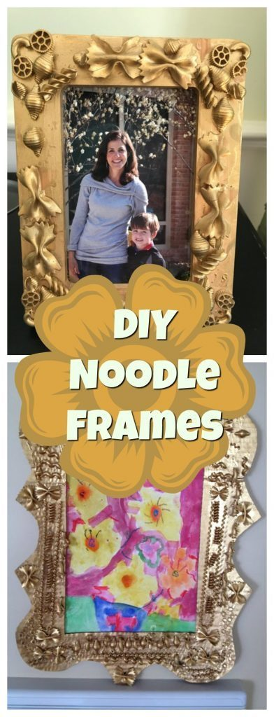 Handmade Mothers Day Gifts or DIY Earth Day Craft --DIY Noodle Frame