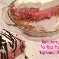 Easy Dessert Recipe: Strawberry Ice Box Pie Lightened UP