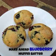 Serve Fresh Blueberry Muffins Anytime with Make ahead Muffin Batter recipe