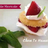 Super Easy Strawberry Shortcake Recipe – Any fruit works