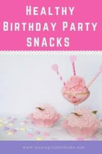 healthy birthday party snack ideas