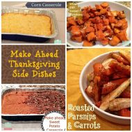 Make ahead or Freeze Thanksgiving Side Dishes