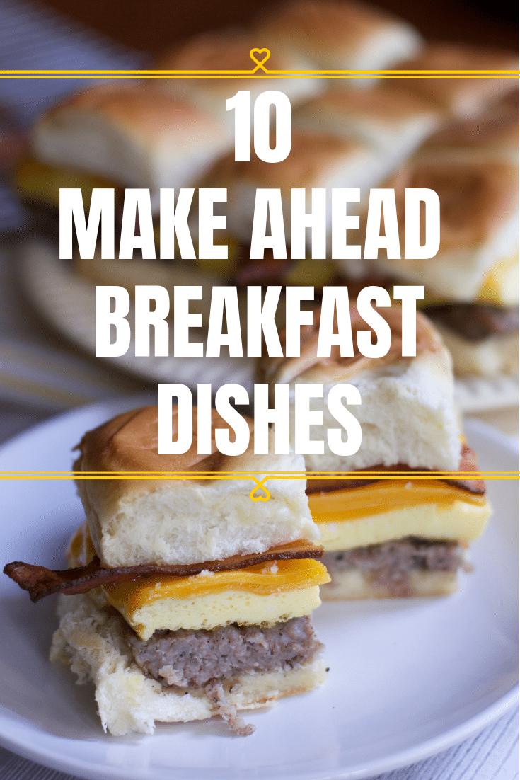 Make ahead Breakfast Ideas & Easy Brunch Ideas
