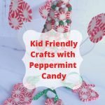 You probably have some starlight peppermints laying around. Here are Kid Friendly Christmas Crafts Using Peppermint Candy like Ornaments & Lollipops