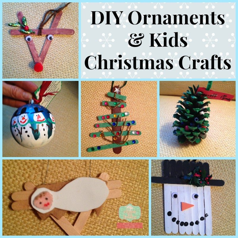 DIY Ornaments and Kids Christmas Crafts