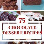 75 Chocolate Dessert Recipes