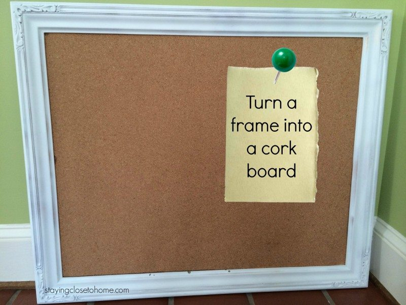 Repurpose Picture Frames into Cork Boards Tutorial