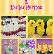 25 Easy Easter Recipes and Easter Crafts
