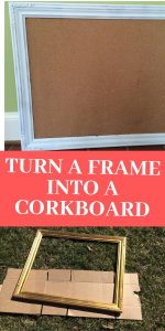 How turn a Picture frame into a corkboard