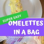 easy omelettes in bags