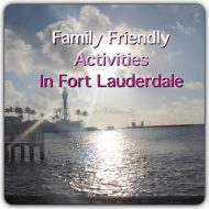 Family Friendly Activities in Fort Lauderdale