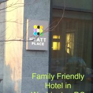 Best hotel for Family Travel in Washington DC