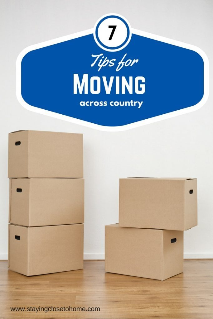 Moving Across Country is made easy with our great list of best moving tips! Use these 7 Tips For Moving Across Country to make the job easier!