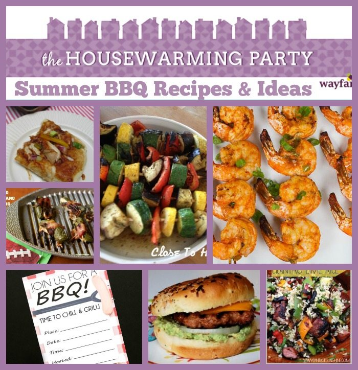Grilling recipes and bbq ideas party close to home for Housewarming party food menu