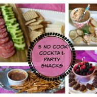 Five No Cook Appetizers for Mom's Night Out Party