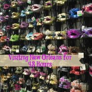 Visiting New Orleans for 48 Hours