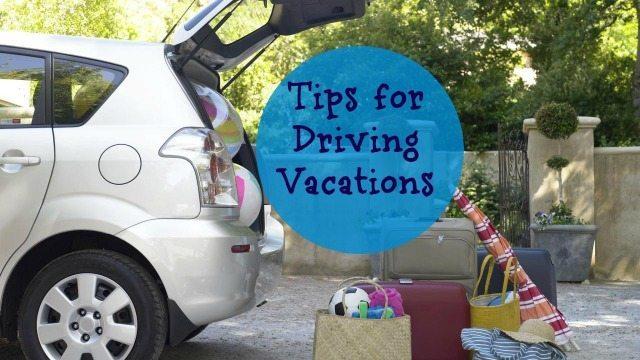 driving Vacations tips