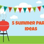5 Family Summer Party Ideas