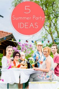Summer Party Ideas like these are ideal for getting your family and close friends together for a fun day together! Check out our 5 Family Summer Party Ideas!