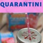 virgin quarantini