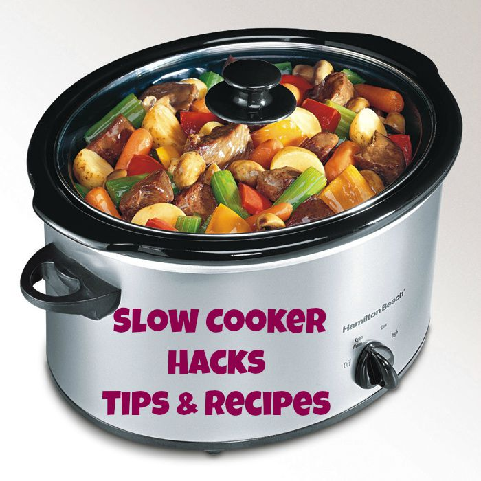 Slow Cooker Hacks and Tips You Need