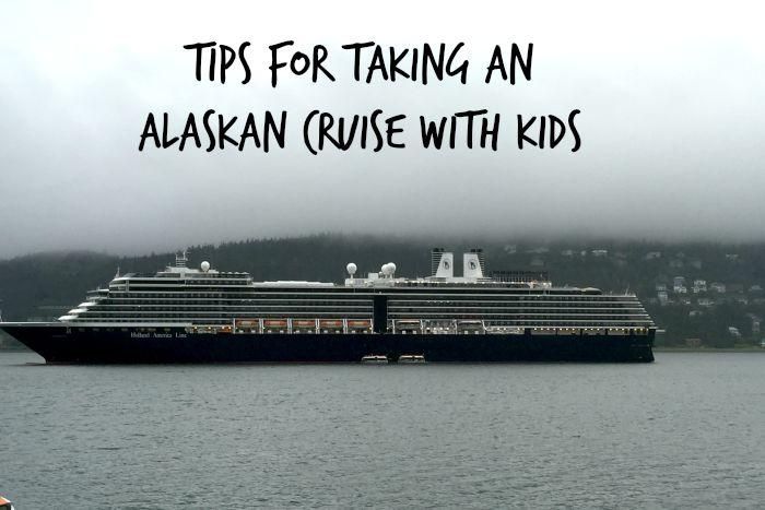 Holland America Alaskan Cruise with Kids