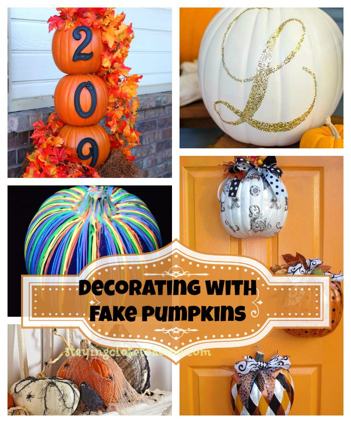 How to Use Fake Pumpkins For Decorating