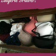 Clean out Your Lingerie Drawer #WomenWhoDo