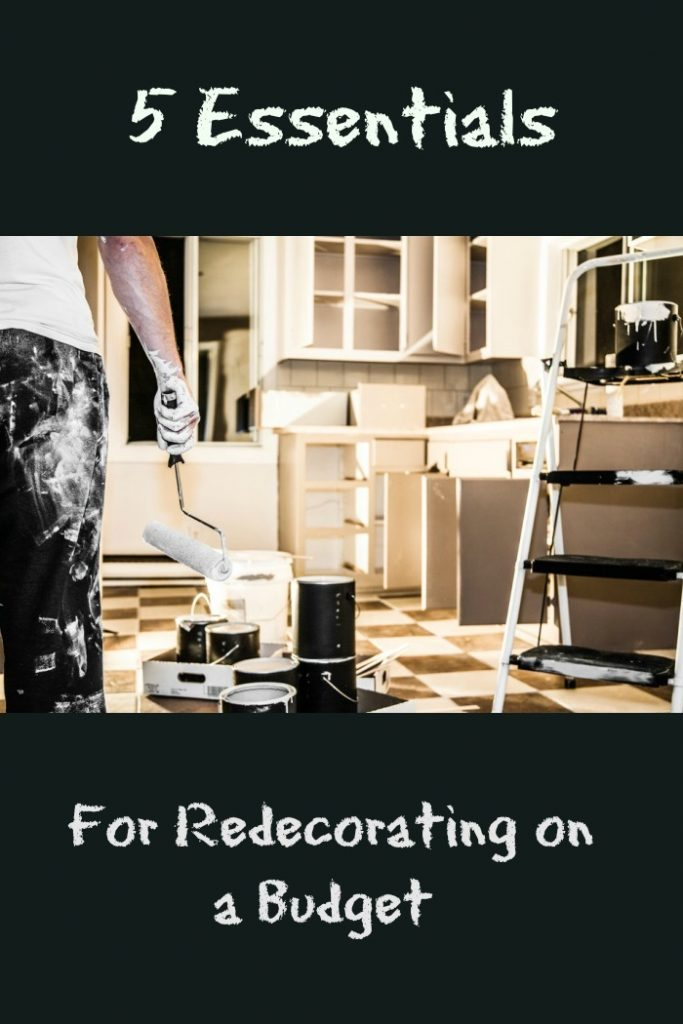 5 essentials for successfully redecorating on a budget