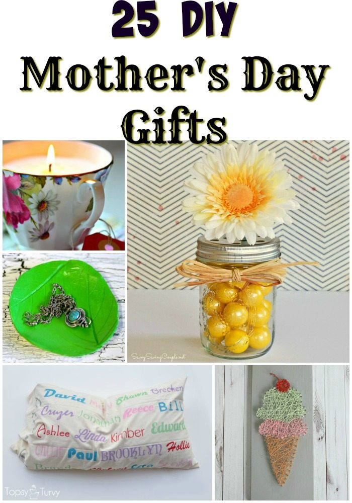 25 diy mother 39 s day gifts Mothers day presents diy