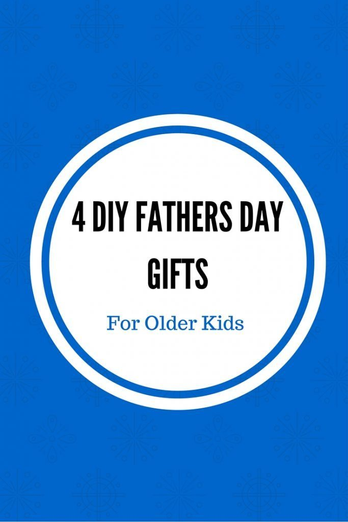 4 DIY Fathers Day Gifts
