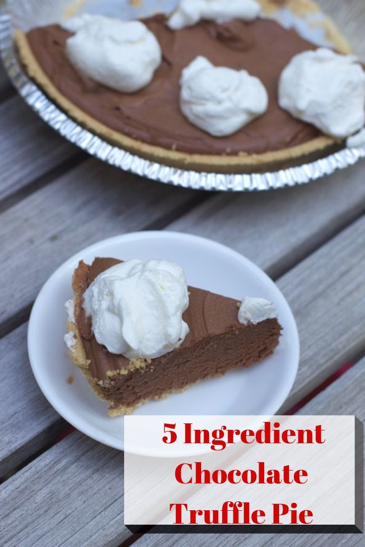 Easy Pie Recipe: 5 Ingredient Chocolate Truffle Pie Recipe
