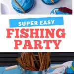 Fishing Party IDeas
