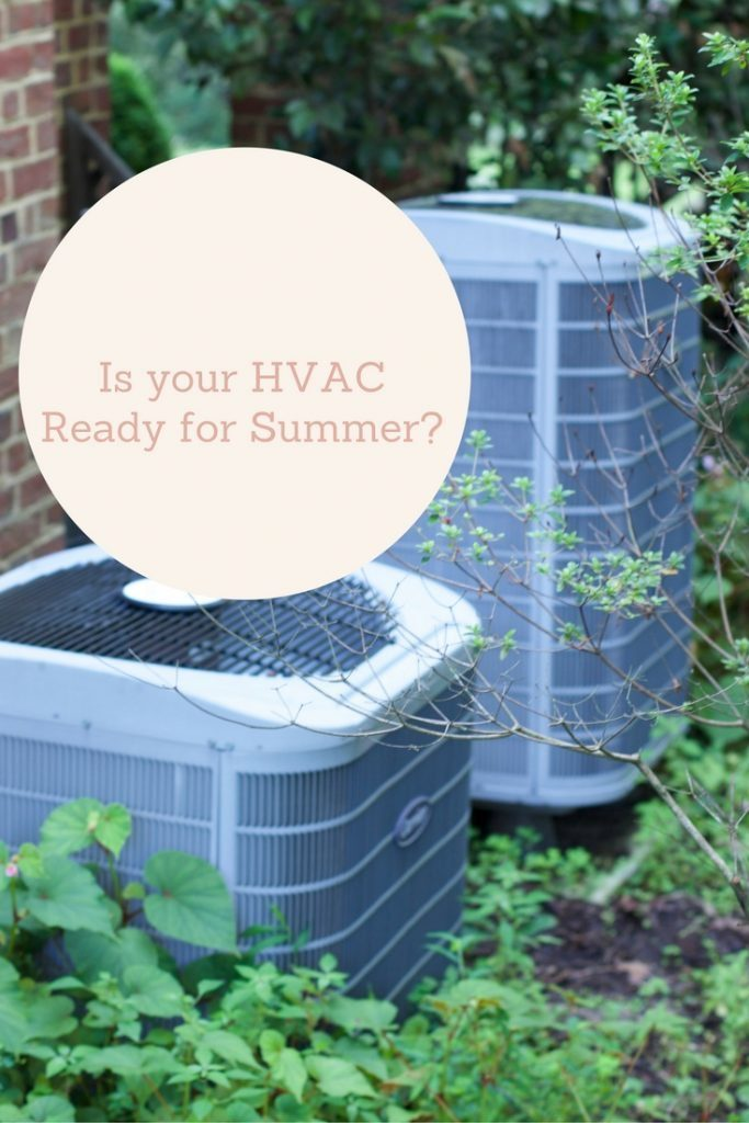 getting your HVAC ready for summer heat