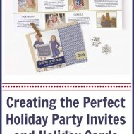 Creating the Perfect Holiday Cards & Party Invites