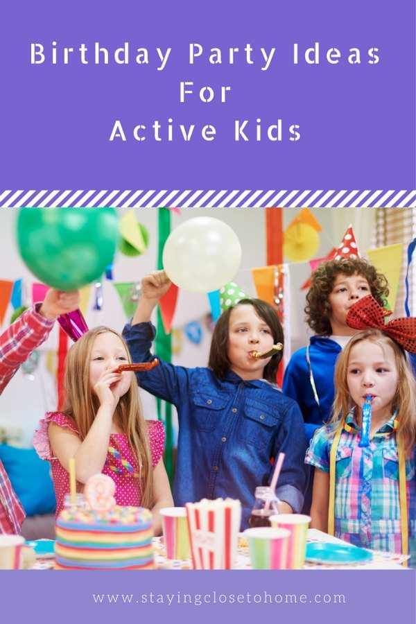 Best Birthday Party Ideas for Active Kids
