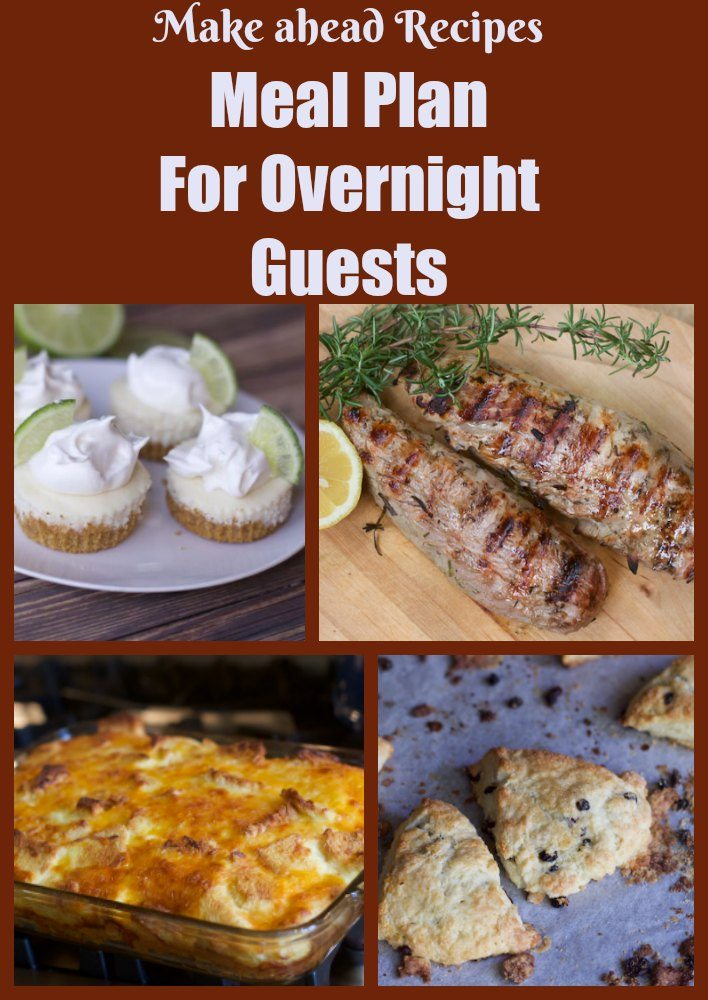 Make Ahead Meal Plan for Overnight House Guests