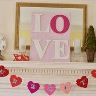 DIY Valentines Day Mantel Decor