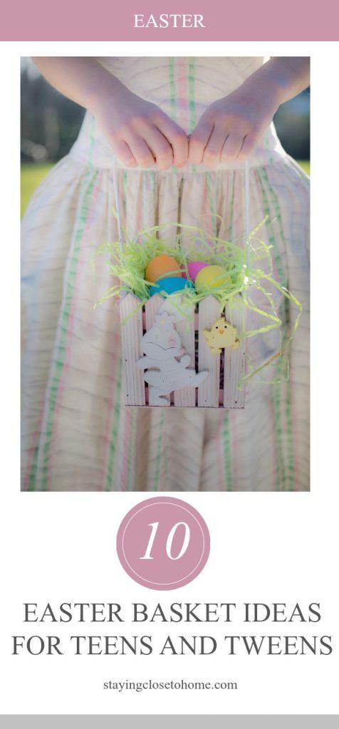 Easter Basket Ideas for Teens and Tweens