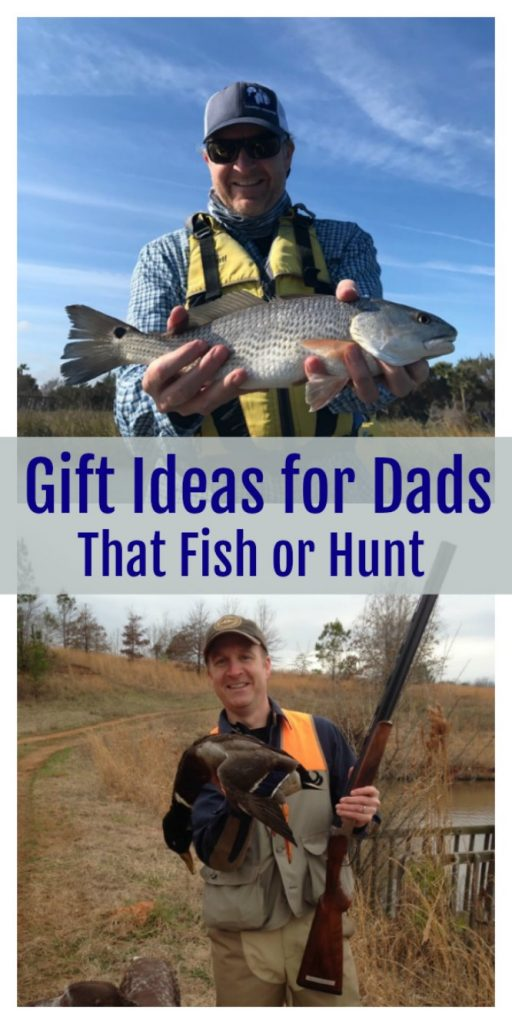 Fathers Day Gift Ideas for Dads That Fish or Hunt