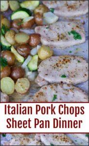 Italian Pork Chop Sheet Pan Dinner Recipe.