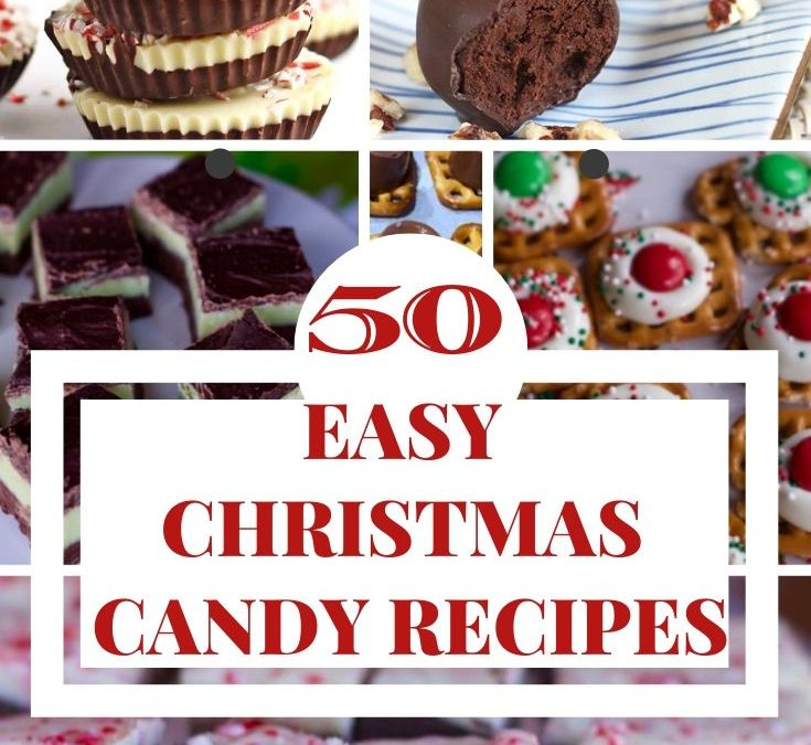 50 Easy Christmas Candy And Treats Recipes